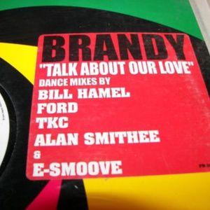 """Brandy Talk About Our Love WLB Promo DJ Remix 12"""""""